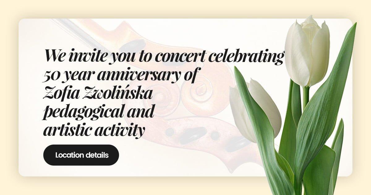 50 Anniversary Zofia Zwolińska artistic and pedagogical activity concert