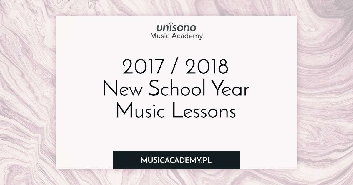 New school year music lessons 2017/2018